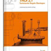 """Technische Regeln Ölanlagen"""" (TRÖl)"""
